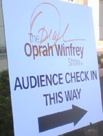 Sign for Oprah Audience