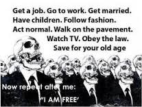 If you think you're free!